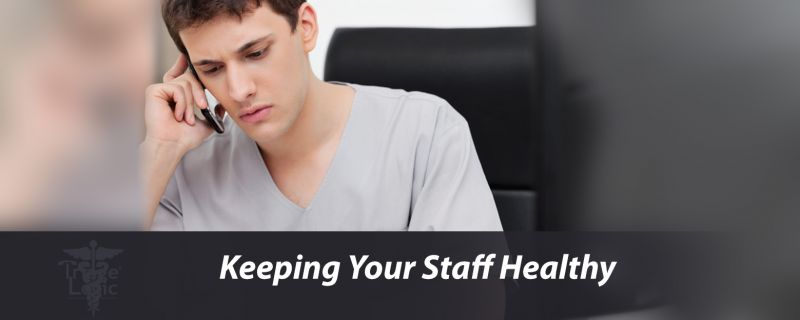 Keeping Your Staff Healthy