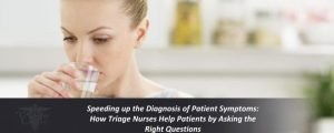 Speeding up the Diagnosis of Patient Symptoms: How Triage Nurses Help Patients by Asking the Right Questions