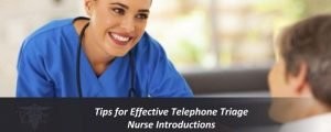 Tips for Effective Telephone Triage Nurse Introductions