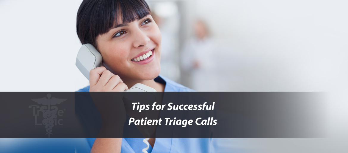 You are currently viewing Tips for Successful Patient Triage Calls