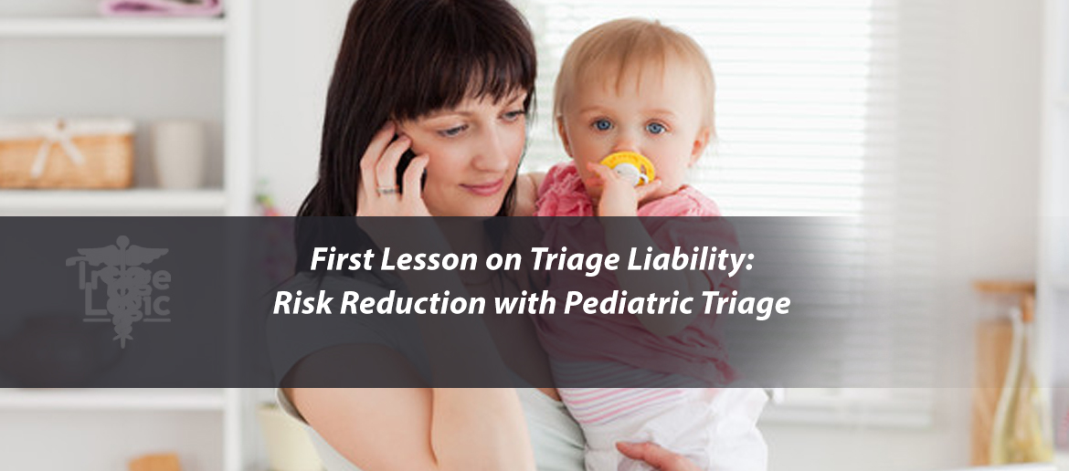 First Lesson on Triage Liability: Risk Reduction with Pediatric Triage