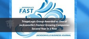 TriageLogic Group Awarded as One of Jacksonville's Fastest Growing Companies Second Year in a Row