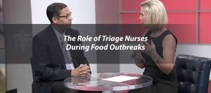 The Role of Triage Nurses During Food Outbreaks