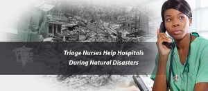 Triage Nurses Help Hospitals During Natural Disaster