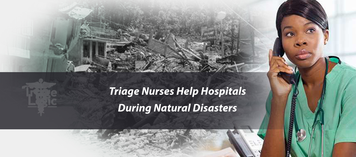You are currently viewing Triage Nurses Help Hospitals During Natural Disaster