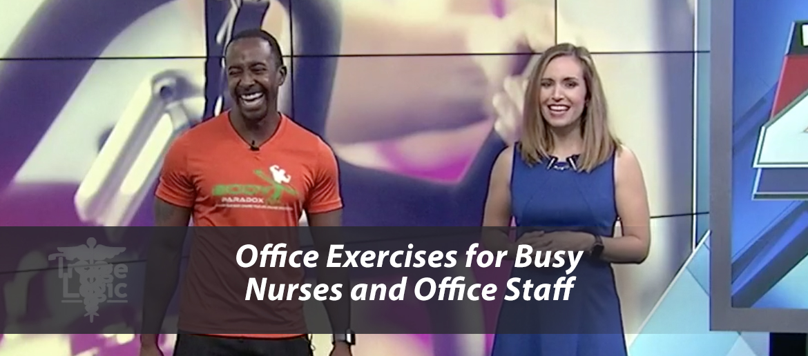 Office Exercises for Busy Nurses and Office Staff