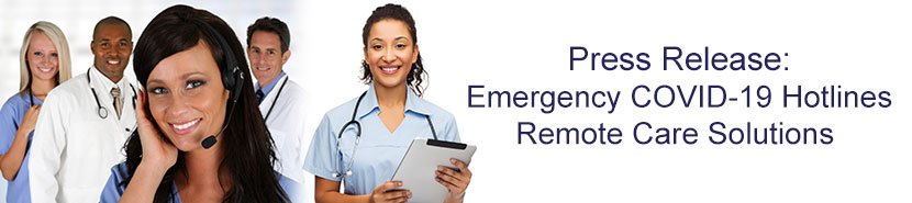 Press-Release: TriageLogic® Implementing Emergency COVID-19 Hotlines and Remote Care Solutions for Health Centers