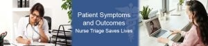 Patient Symptoms and Outcomes as the COVID-19 Epidemic Deepens in the USA – Lessons from Nurse Triage Calls