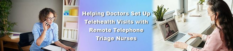 Telephone triage nurse talking with patient and connecting them to telehealth