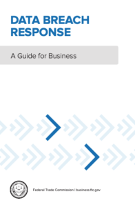 Data Breach Response: A Guide for Business, by the Federal Trade Commission.